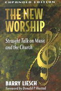 The New Worship 2nd edition 9780801063565 0801063566