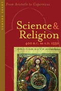 Science and Religion, 400 B. C. to A. D. 1550 1st edition 9780801884016 0801884012