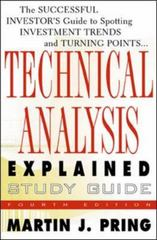 Study Guide for Technical Analysis Explained 1st edition 9780071381925 0071381929