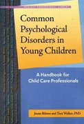 Common Psychological Disorders in Young Children 1st Edition 9781929610914 1929610912