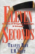 Eleven Seconds 1st Edition 9780446521888 0446521884