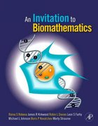 An Invitation to Biomathematics 1st Edition 9780120887712 0120887711