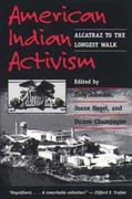 American Indian Activism 1st Edition 9780252066535 0252066537