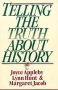 Telling the Truth about History 0 9780393036152 0393036154