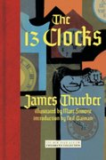 The 13 Clocks 1st Edition 9781590172759 1590172752