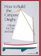 How to Build the Catspaw Dinghy 0 9780937822364 0937822361
