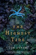 The Highest Tide 1st Edition 9781582346298 1582346291