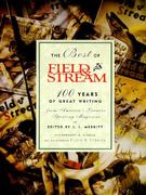 The Best of Field and Stream 0 9781558212886 1558212884