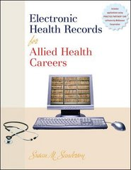Electronic Health Records for Allied Health Careers w/Student CD-ROM 1st Edition 9780073309781 0073309788