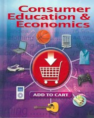Consumer Education And Economics, Student Edition 6th Edition 9780078767807 0078767806
