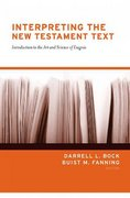 Interpreting the New Testament Text 1st Edition 9781581344080 1581344082