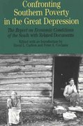 Confronting Southern Poverty in the Great Depression 1st edition 9780312114978 0312114974