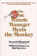 The One Minute Manager Meets the Monkey 1st Edition 9780688103804 0688103804