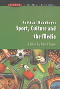 Critical Readings: Sport, Culture and the Media 1st edition 9780335211500 033521150X