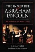 The Inner Life of Abraham Lincoln 0 9780803263659 0803263651