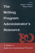 The Writing Program Administrator's Resource 1st edition 9780805838275 0805838279