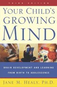Your Child's Growing Mind 3rd Edition 9780767916158 0767916158