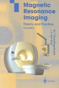 Magnetic Resonance Imaging 3rd edition 9783540436812 3540436812
