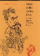 Judas at the Jockey Club and Other Episodes of Porfirian Mexico 0 9780803211957 0803211953