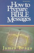 How to Prepare Bible Messages 35th Edition 9781590524510 1590524519