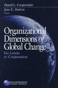 Organizational Dimensions of Global Change 1st edition 9780761915294 076191529X