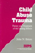 Child Abuse Trauma 0 9780803937130 080393713X