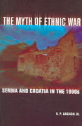 The Myth of Ethnic War 1st edition 9780801472916 0801472911