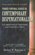 Three Central Issues in Contemporary Dispensationalism 0 9780825420627 0825420628