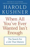 When All You've Ever Wanted Isn't Enough 1st Edition 9780743234733 0743234731