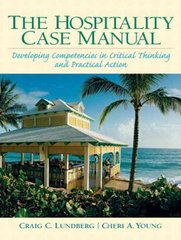 Hospitality Management Case Manual 1st edition 9780133004595 0133004597