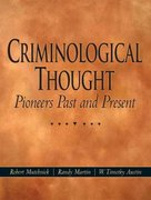 Criminological Thought: Pioneers Past and Present 1st edition 9780131190467 0131190466