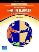 Effective Teamwork 1st Edition 9780130485274 0130485276