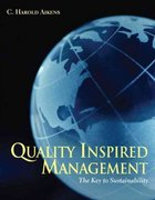 Quality Inspired Management: The Key to Sustainability 1st Edition 9780131197565 0131197568