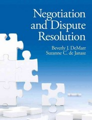 Negotiation and Dispute Resolution 1st Edition 9780131577534 0131577530