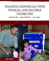 Teaching Individuals with Physical or Multiple Disabilities 6th Edition 9780131590120 013159012X