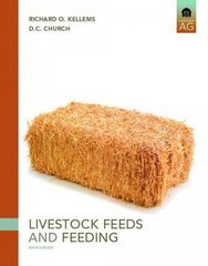 Livestock Feeds and Feeding 6th edition 9780131594753 0131594753