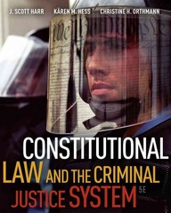 Constitutional Law and the Criminal Justice System 5th edition 9780495811268 0495811262