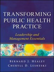 Transforming Public Health Practice 1st Edition 9781118089958 1118089952