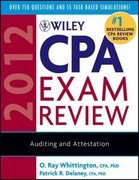 Wiley CPA Exam Review 2012, Auditing and Attestation 9th edition 9780470923900 0470923903