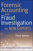 Forensic Accounting and Fraud Investigation for Non-Experts 3rd edition 9780470879597 0470879599