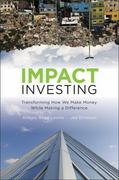 Impact Investing 1st Edition 9780470907214 0470907215