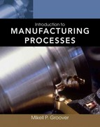 Introduction to Manufacturing Processes 1st Edition 9780470632284 0470632283