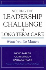 Meeting the Leadership Challenge in Long-Term Care 1st Edition 9781932529708 1932529705