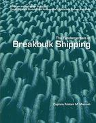 The Fundamentals of BreakBulk Shipping 1st edition 9780558866365 0558866360