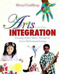 Arts Integration 4th Edition 9780132565561 0132565560