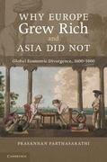 Why Europe Grew Rich and Asia Did Not 1st Edition 9780521168243 0521168244