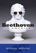 Beethoven in America 1st Edition 9780253357045 0253357047