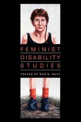 Feminist Disability Studies 1st Edition 9780253223401 0253223407