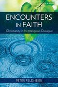 Encounters in Faith 1st Edition 9781599820316 1599820315