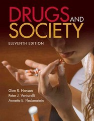 Drugs and Society 11th Edition 9781449613693 1449613691
